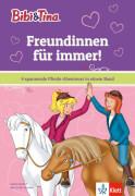 Bibi & Tina: Freundinnen für immer! 4 Spannende Pferde-Geschichten